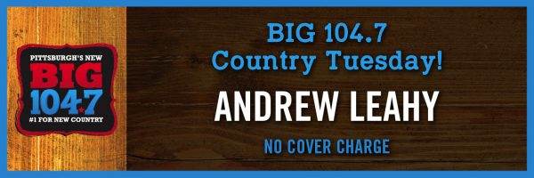 BIG 104.7 Country Night w/Andrew Leahy