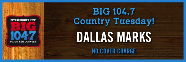 BIG 104.7 Country Tuesday w/Dallas Marks