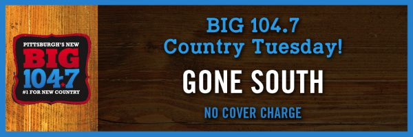 BIG 104.7 Country Tuesday w/Gone South