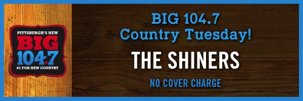 BIG 104.7 Country Tuesday w/The Shiners