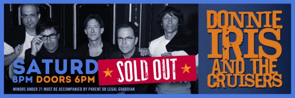 Donnie Iris & the Cruisers – SOLD OUT!