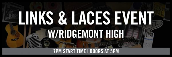 Links & Laces Event w/Ridgemont High