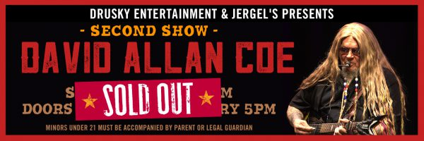 David Allan Coe – Second Show – SOLD OUT!