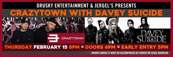 Crazytown & Davey Suicide