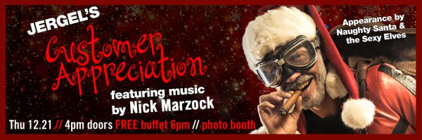 Customer Appreciation w/Nick Marzock