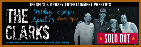 The Clarks – SOLD OUT!