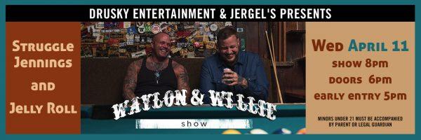 Struggle Jennings & Jelly Roll – Waylon & Willie Show