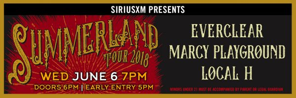 Summerland Tour w/Everclear, Marcy Playground, Local H
