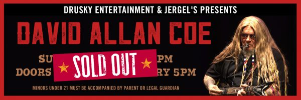 David Allan Coe – SOLD OUT!