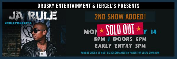 Ja Rule – 2nd Show SOLD OUT!
