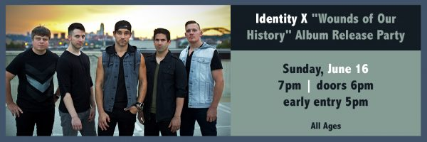 """Identity X """"Wounds of Our History"""" Album Release Party"""