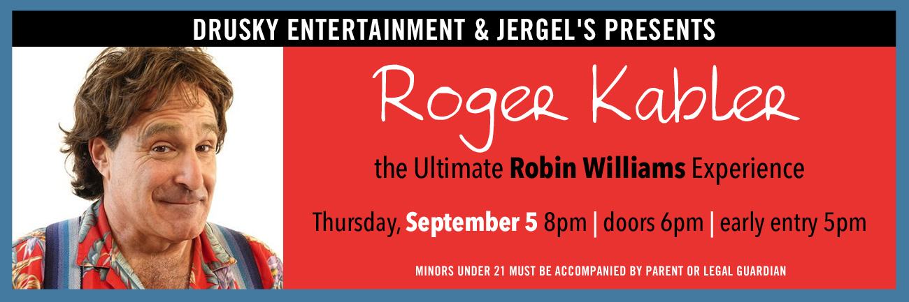 Roger Kabler – Robin Williams Experience