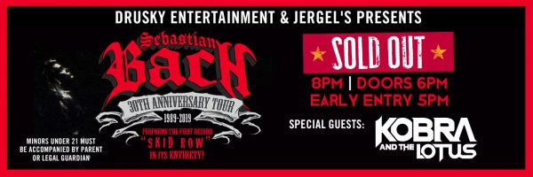 Sebastian Bach – SOLD OUT!