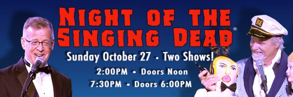 Night of the Singing Dead – Matinee