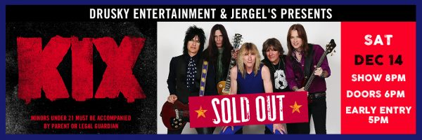 KIX – SOLD OUT!