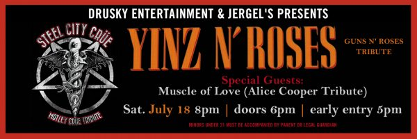 Steel City Crue / Yinz and Roses