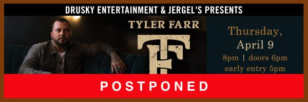RESCHEDULED for Friday, June 19 – Tyler Farr
