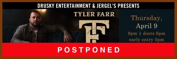 RESCHEDULED for Friday, June 19 – Tyler Farr