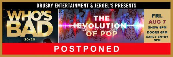 POSTPONED – Who's Bad – The Evolution of Pop