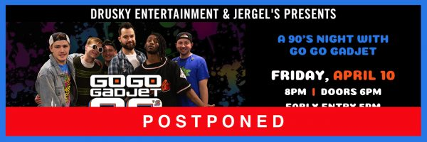 POSTPONED – Go Go Gadjet