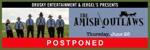 RESCHEDULED – Amish Outlaws