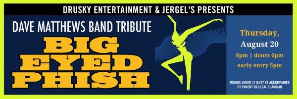 Big Eyed Phish – Dave Matthews Tribute
