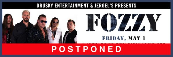 RESCHEDULED for Friday, August 21 – Fozzy