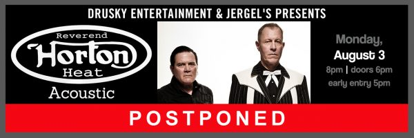 POSTPONED – Reverend Horton Heat – Acoustic