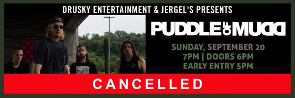CANCELLED – Puddle of Mudd