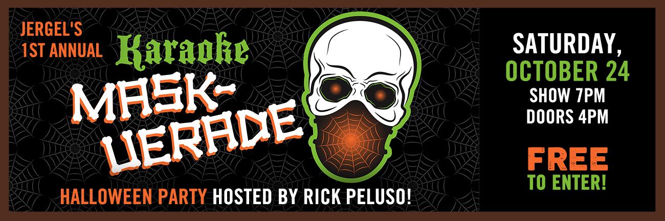 Halloween Karaoke MASK-uerade Party w/Rick Peluso