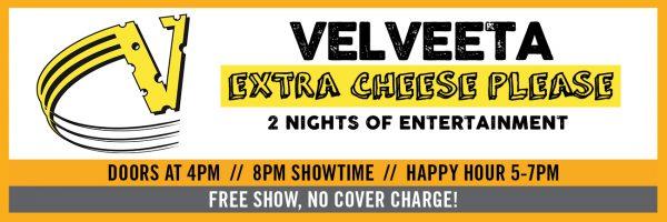 Velveeta – Night One