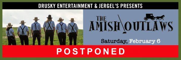 POSTPONED – Amish Outlaws