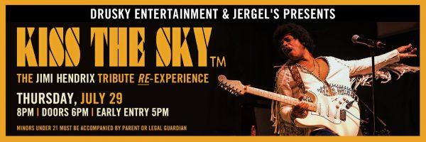Kiss the Sky  – Jimi Hendrix Tribute