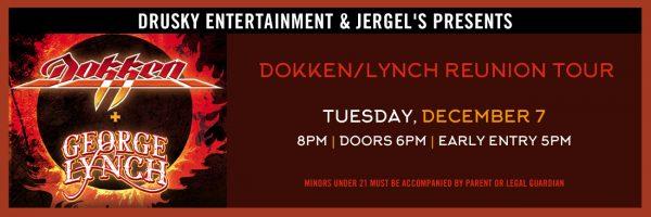 Dokken & George Lynch Reunion